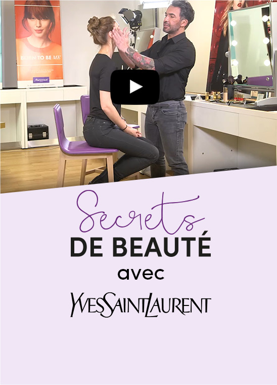 Secrets de beauté, Yves Saint Laurent et Marionnaud
