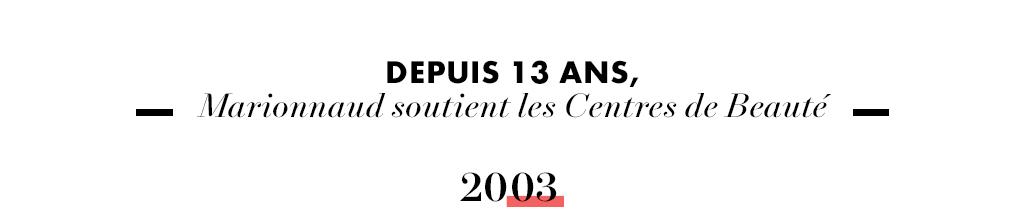 Depuis 13 ans, Marionnaud soutient les Centres de Beauté