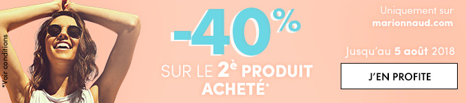 Jusqu'au 5 août 2018 : -40% sur le 2ème produit acheté*